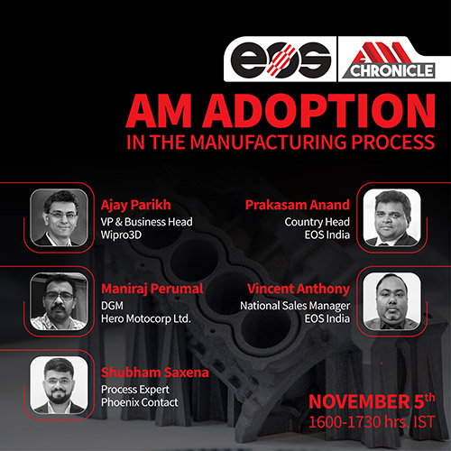 Webinar with EOS on ADOPTION OF AM IN THE MANUFACTURING PROCESS