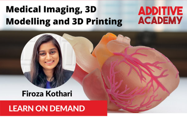 Medical Imaging, 3D Modelling and 3D Printing by Firoza Kothari
